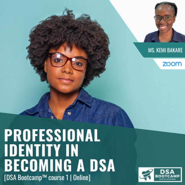 Professional Identity in Becoming a DSA