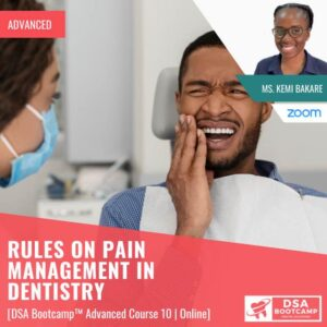 Rules on Pain management in Dentistry
